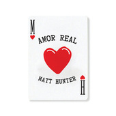 Amor Real by Matt Hunter