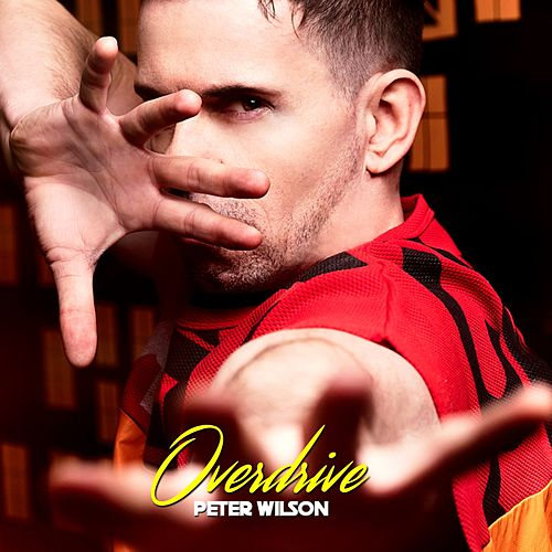Overdrive (Remixes) by Peter Wilson