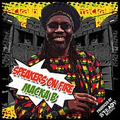 Play & Download Speakers on Fire by Macka B. | Napster