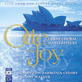 Ode To Joy: Great Choral Masterpieces (Live) von Various Artists