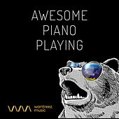 Play & Download Awesome Piano Playing by Various Artists | Napster
