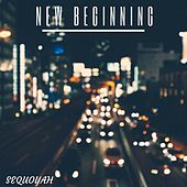 Play & Download New Beginning by Sequoyah | Napster