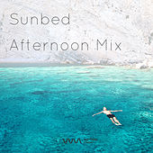 Play & Download Sunbed Afternoon Mix by Various Artists | Napster