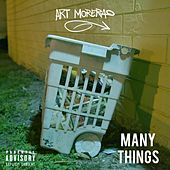 Many Things by Art Morera