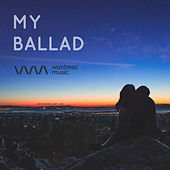 Play & Download My Ballad by Various Artists | Napster