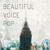 Play & Download Beautiful Voice Pop by Various Artists | Napster