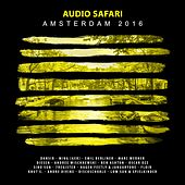 Audio Safari Amsterdam 2016 by Various Artists