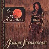Once In A Red Moon by Joanne Shenandoah