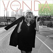 Rookie by Vonda Shepard
