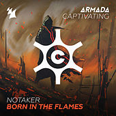 Play & Download Born In The Flames by Notaker | Napster