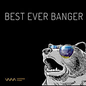 Play & Download Best ever Banger by Various Artists   Napster