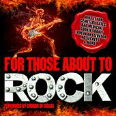 Play & Download For Those About to Rock by Chords Of Chaos | Napster