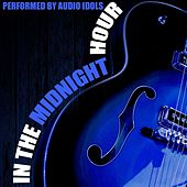 Play & Download In the Midnight Hour by Audio Idols | Napster