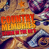 Play & Download Country Memories: Stuck in the 80's by Midday Sun | Napster