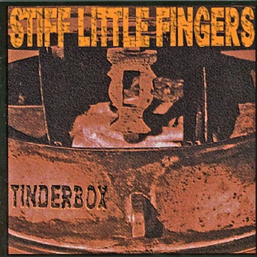 Play & Download Tinderbox by Stiff Little Fingers | Napster