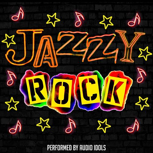 Play & Download Jazzy Rock by Audio Idols | Napster