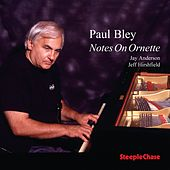 Play & Download Notes on Ornette by Paul Bley | Napster