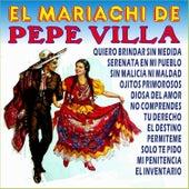 Play & Download El Mariachi de Pepe Villa by Mariachi Mexico De Pepe Villa   Napster