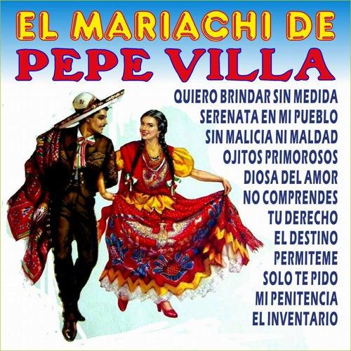 Play & Download El Mariachi de Pepe Villa by Mariachi Mexico De Pepe Villa | Napster
