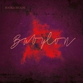 Babylon by Booka Shade with Craig Walker