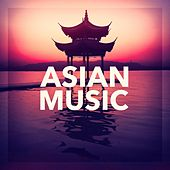 Play & Download Asian Music by Various Artists | Napster