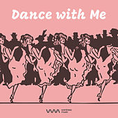 Play & Download Dance with Me by Various Artists | Napster