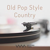 Old Pop Style Country von Various Artists