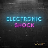Play & Download Electronic Shock by Various Artists | Napster