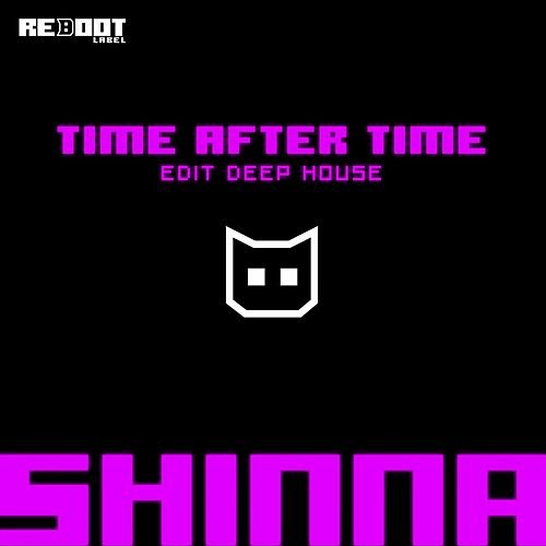 Play & Download Time After Time by Shinna | Napster