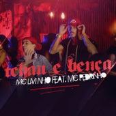 Play & Download Tchau e  Bença by Mc Livinho | Napster