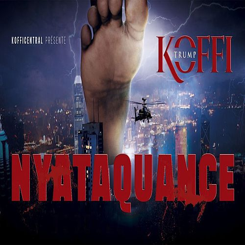 Play & Download Nyataquance (Koffi Trump) by Koffi Olomidé | Napster