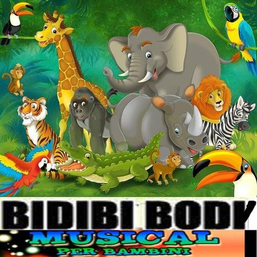 Bidibi body (Il bambino e bidibidibody-musical) de Various Artists