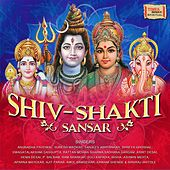 Shiv Shakti Sansar by Various Artists