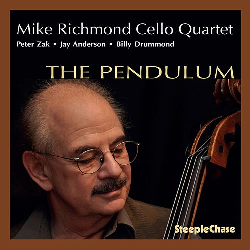Play & Download The Pendulum by Mike Richmond | Napster