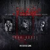 Trap House (Remix) [feat. Young Thug & Young Dolph] by Lil Durk