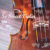 So Sweet Violin by Kowoon Yang
