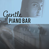 Play & Download Gentle Piano Bar – Instrumental Jazz Music, Mellow Sounds of Jazz, Simple Vibes by Chilled Jazz Masters | Napster
