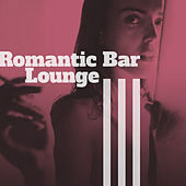 Play & Download Romantic Bar Lounge – Relaxed Jazz, Wine Bar, Sensual Piano Sounds, Instrumental Music by Romantic Piano Music | Napster