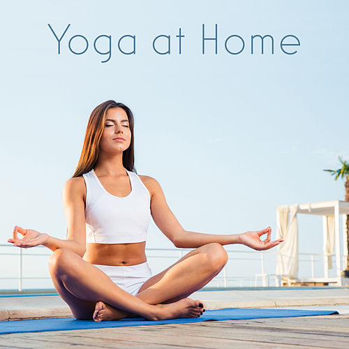 Play & Download Yoga at Home – Spiritual Sounds of Nature, Background Music for Meditation, Yoga, Pilates, Deep Contemplation, Relax by Calming Sounds | Napster