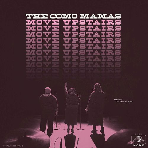 Move Upstairs by Como Mamas