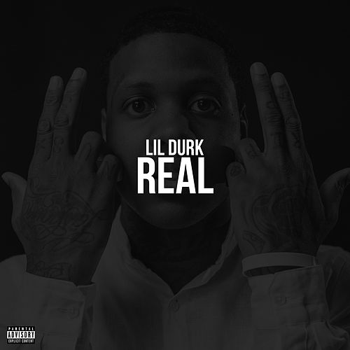 Play & Download Real by Lil Durk | Napster