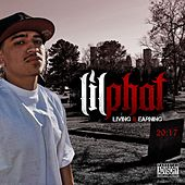 Living & Earning by Lil Phat