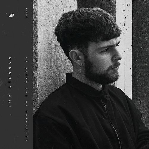 Something in the Water by Tom Grennan