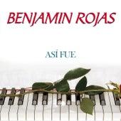 Así Fue - Single by Benjamin Rojas