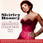 The Definitive Collection 1956-62, Vol. 1 by Shirley Bassey