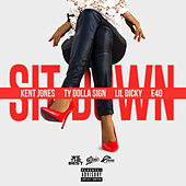 Play & Download Sit Down by Kent Jones | Napster