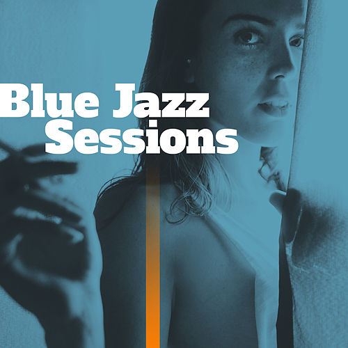 Play & Download Blue Jazz Sessions – Ambient Instrumental Jazz, Mellow Piano Sounds, Jazz Ensemble, Relaxed Jazz by Relaxing Instrumental Jazz Ensemble | Napster