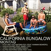 California Bungalow EP by Montag