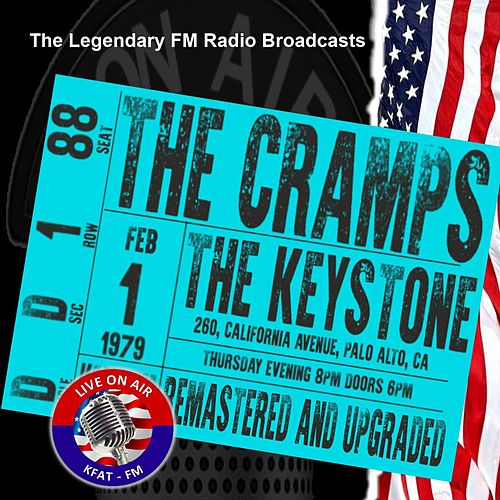 Legendary FM Broadcasts - The Keystone, Palo Alto, CA 1st February 1979 von The Cramps