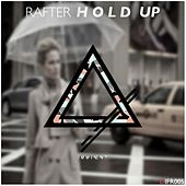 Hold Up by Rafter